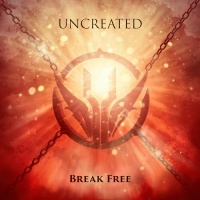 UNCREATED - Break Free (EP CD)
