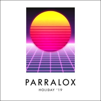 PARRALOX - Holiday '19